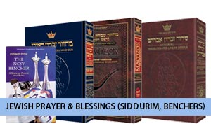 Jewish Prayer & Blessings (siddurim, benchers)