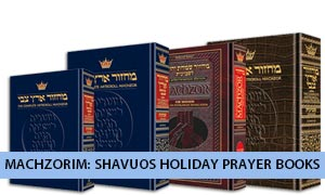 Machzorim: Shavuos Holiday Prayer Books