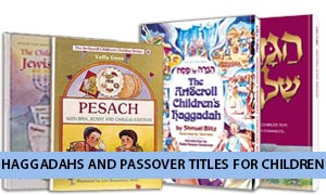 Haggadahs and Passover Titles for Children